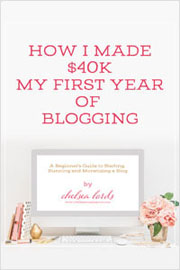 How I Made $40k my First Year Blogging - Chelsea Lord